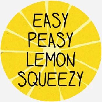 easy peasy lemon squeezy - Dictionary.com