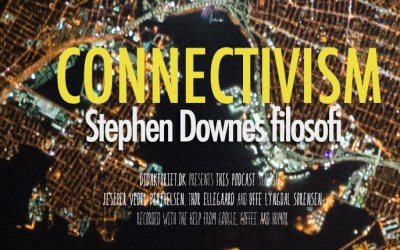 Connectivism – Stephen Downes filosofi