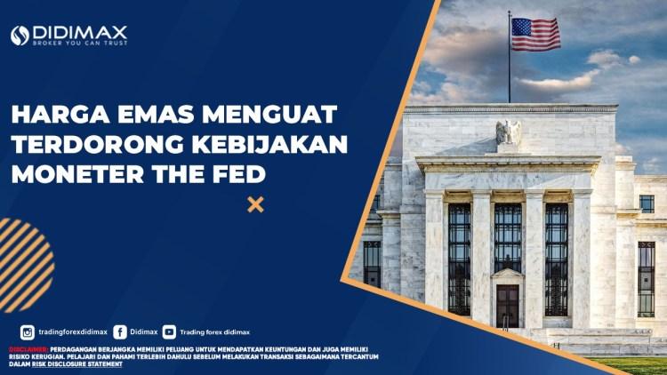 Harga Emas Menguat Terdorong Kebijakan Moneter The FED