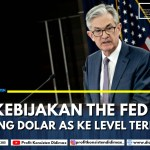 Kebijakan The Fed Dorong Dolar AS ke Level Terendah