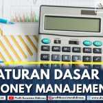 ATURAN DASAR MONEY MANAGEMENT