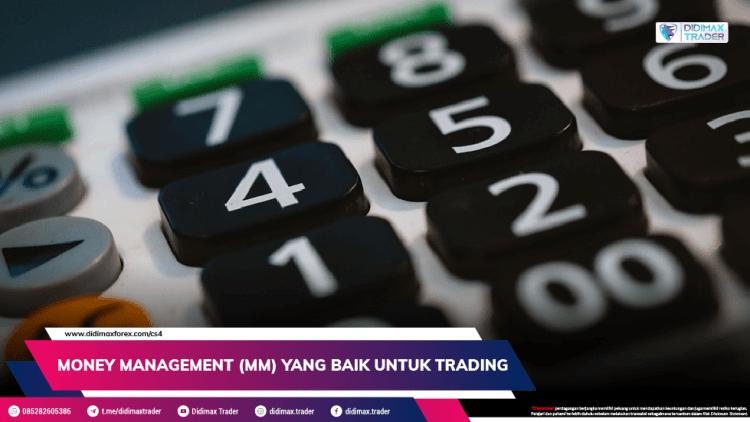 Money Management (MM) Yang Baik Untuk Trading