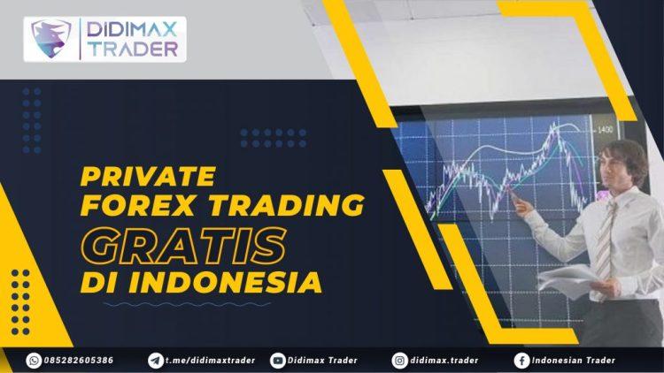 PRIVATE FOREX TRADING GRATIS DI INDONESIA