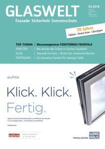 Cover von der Fachzeitschrift Glaswelt 03/2018, die Ausgabe in der, das Interview mit dem Fensterbauer Peter Stiborsky von Ulrike Jocham, die Frau Nullschwelle erschienen ist.