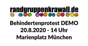 Randgruppenkrawall Demo Behinderten Protest 20.8.2020 - 14 Uhr - Marienplatz München