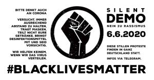 Silent Demo - Nein zu Rassismus - 6.6.2020 - Demos in Deutschland