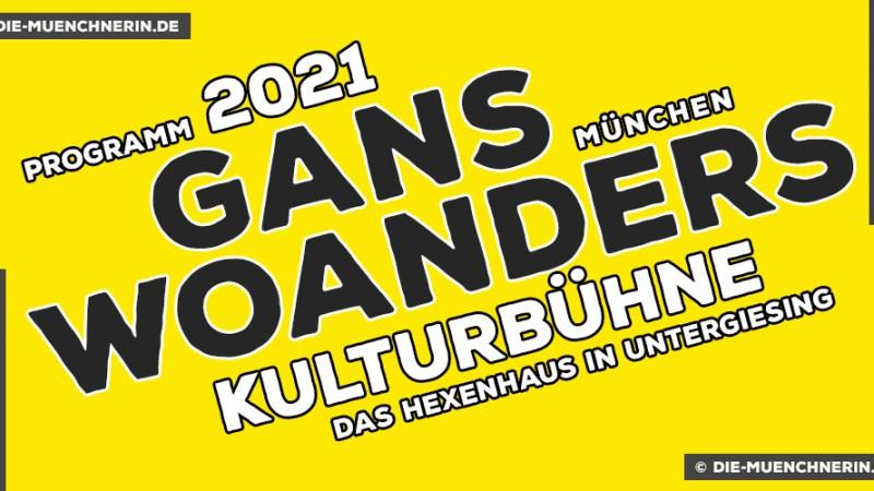 Gand Woanders Kulturbuehne 2021