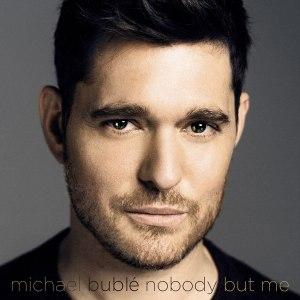 nobody-but-me-michael-bublé-copertina