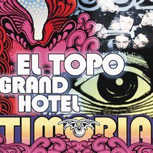 el-topo-grand-hotel-timoria-copertina