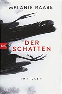 Cover Melanie Raabe: Der Schatten