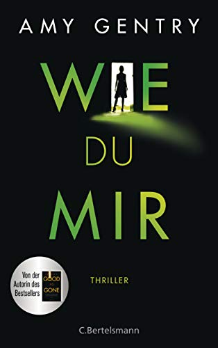Amy Gentry: Wie du mir Cover