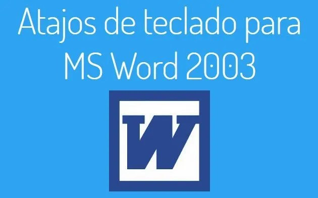 Teclas rápidas MS Word 2003