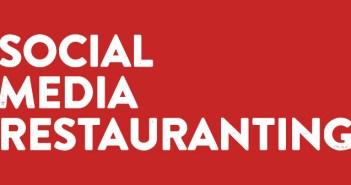 Social Media Restauranting