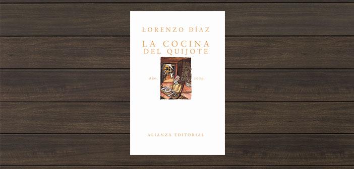 La cuisine de Don Quichotte de Lorenzo Diaz