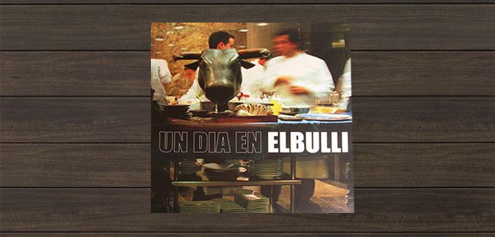 Un jour à El Bulli de Ferran Adrià
