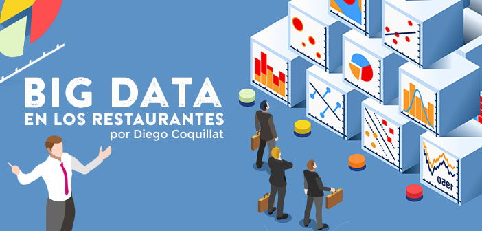 Big Data en los restaurantes-DiegoCoquillat