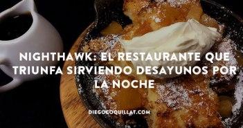 Nighthawk: el restaurante que triunfa sirviendo desayunos por la noche