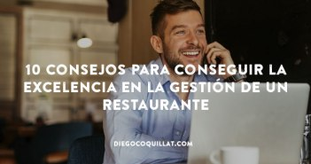 10 consejos para conseguir la excelencia en la gestión de un restaurante