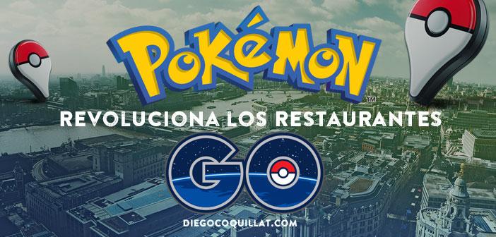 Pokémon Go revoluciona los restaurantes