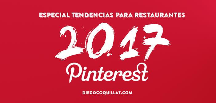 Cómo un restaurante puede sacar el máximo partido a Pinterest en 2017
