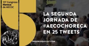 La segunda jornada de #AECOCHoreca en 25 tweets