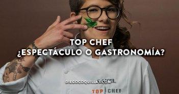 Top Chef ¿espectáculo o promoción de la gastronomía?