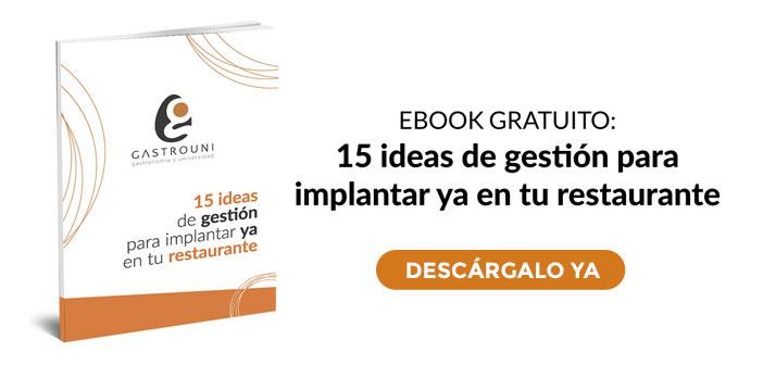 """Gastrouni eBook: """"15 ideas de gestión para implantar ya en tu restaurante"""""""
