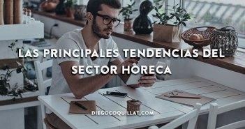 Las principales tendencias del sector HORECA que deberías conocer