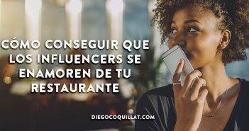 Cómo conseguir que los influencers se enamoren de tu restaurante