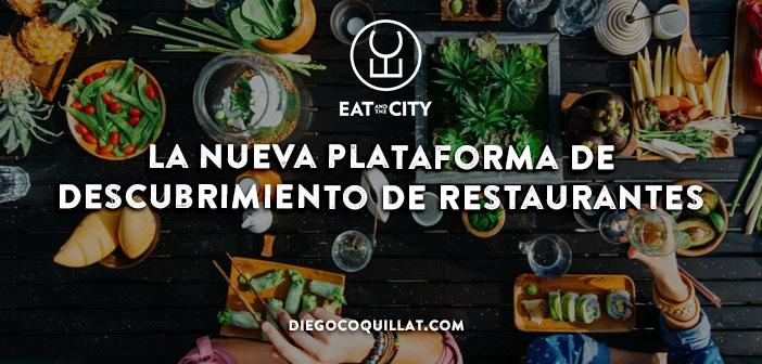 """EatAndTheCity consigue más de 3 millones de € para crear su """"Google for Restaurants"""" a nivel internacional"""