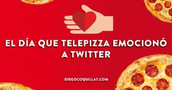 El día que Telepizza emocionó a Twitter