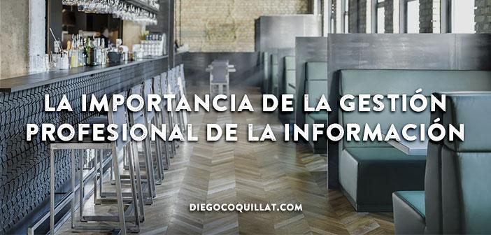 La importancia de la gestión profesional de la información en los restaurantes