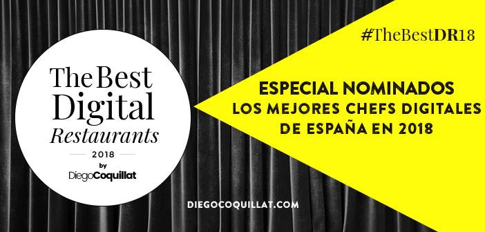 Los mejores Chefs Digitales de España en 2018 (#TheBestDR2018)