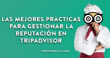 Las mejores prácticas para gestionar la reputación de un restaurante en TripAdvisor