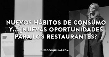 Nuevos hábitos de consumo y...¿nuevas oportunidades para los restaurantes?