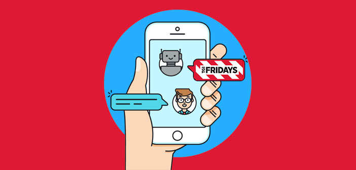 T.G.I. Fridays uses new technologies such as chatbots to double its digital business. Find out how they are succeeding in this analysis of the company.