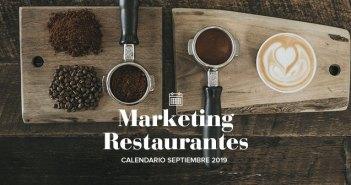 Septiembre de 2019: calendario de acciones de marketing para restaurantes
