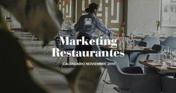 Noviembre de 2019: calendario de acciones de marketing para restaurantes