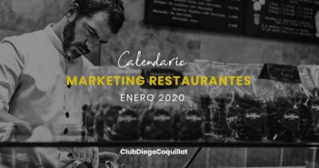 Enero de 2020: calendario de acciones de marketing para restaurantes