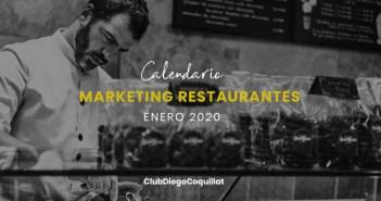 Enero de 2020: calendario de acciones de marketing para restaurantes