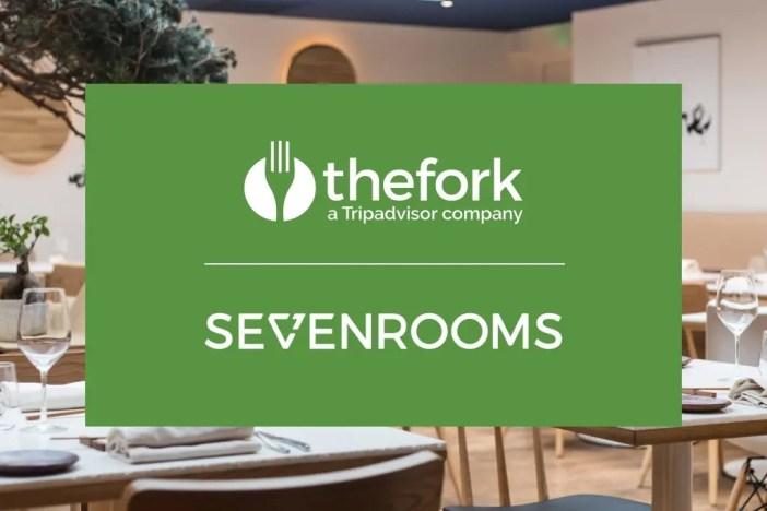 TheFork, la plataforma líder de reservas online de restaurantes del grupo Tripadvisor Media Group, anuncia su asociación estratégica con SevenRooms, plataforma digital de recogida de datos y experiencias de comensales.