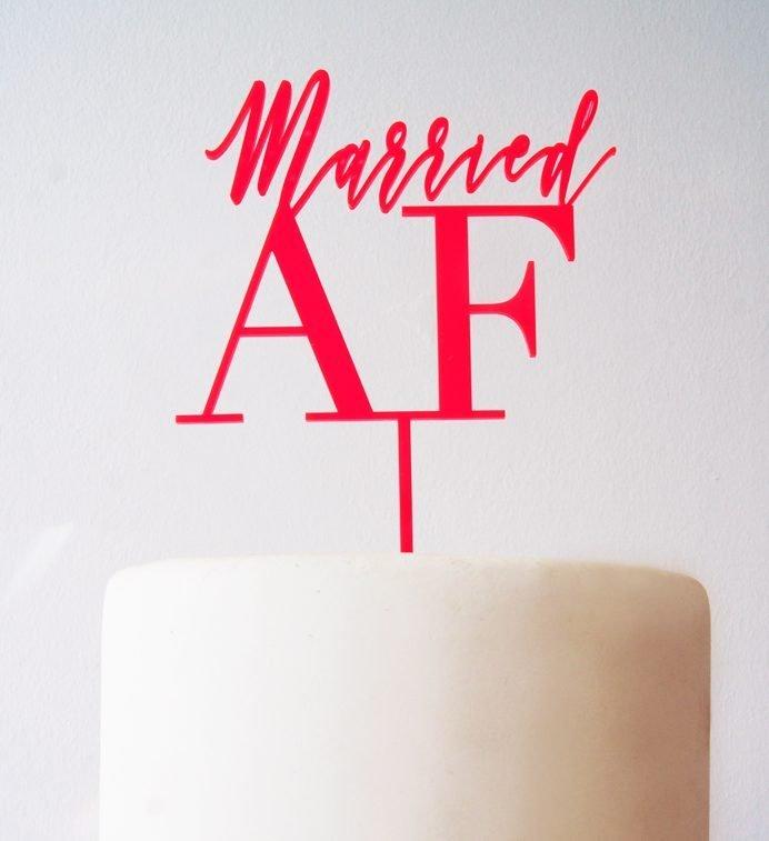 """Caketopper """"Married AF"""" gefertigt aus 3mm Neonacryl . Die Macherei"""