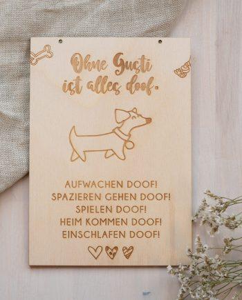 "Holzschild ""Ohne Haustier ist alles doof"""