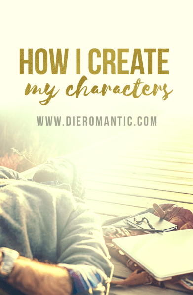 How I Create My Characters