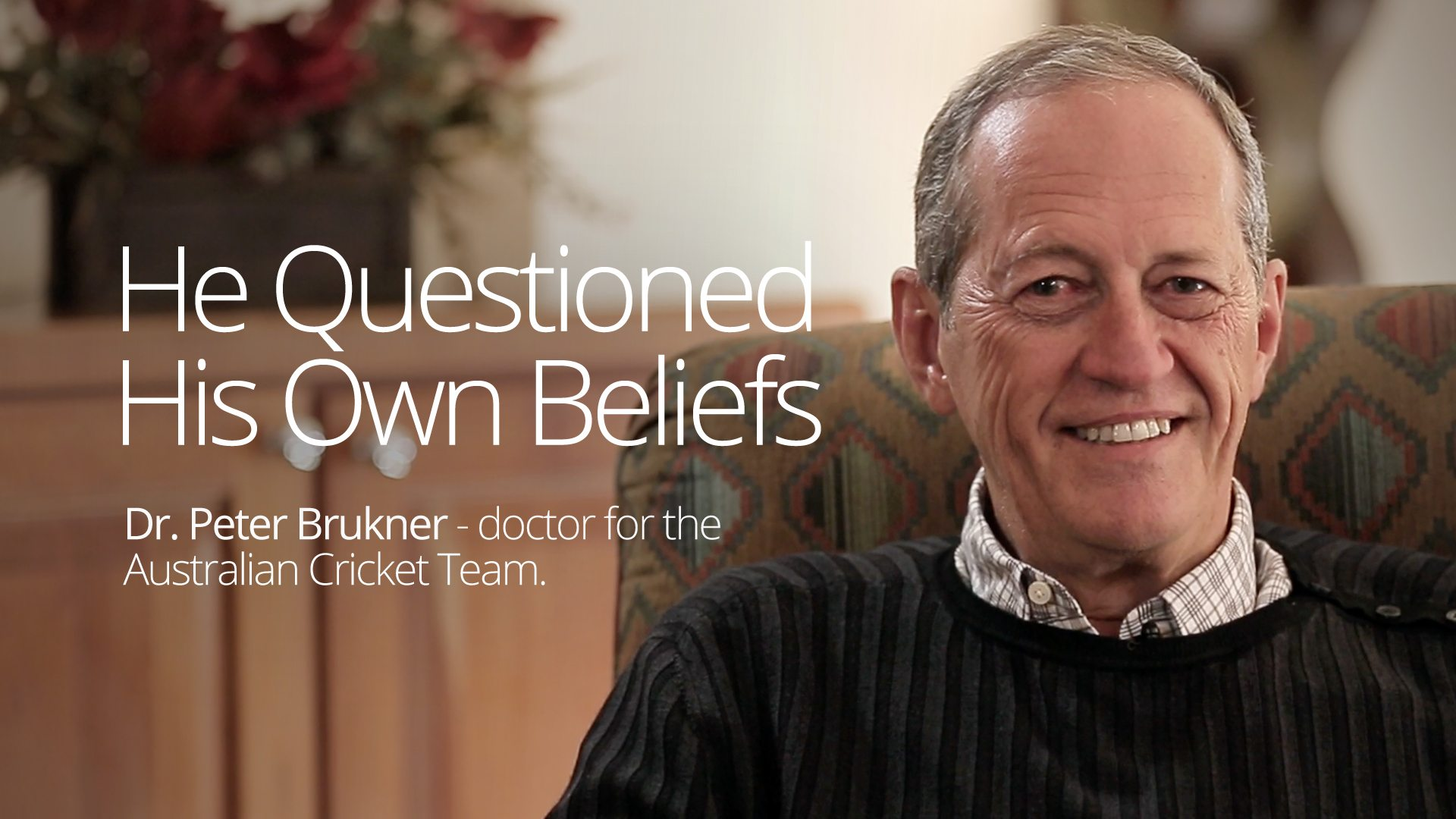 He Questioned His Own Beliefs –Interview with Dr. Peter Brukner, part 1