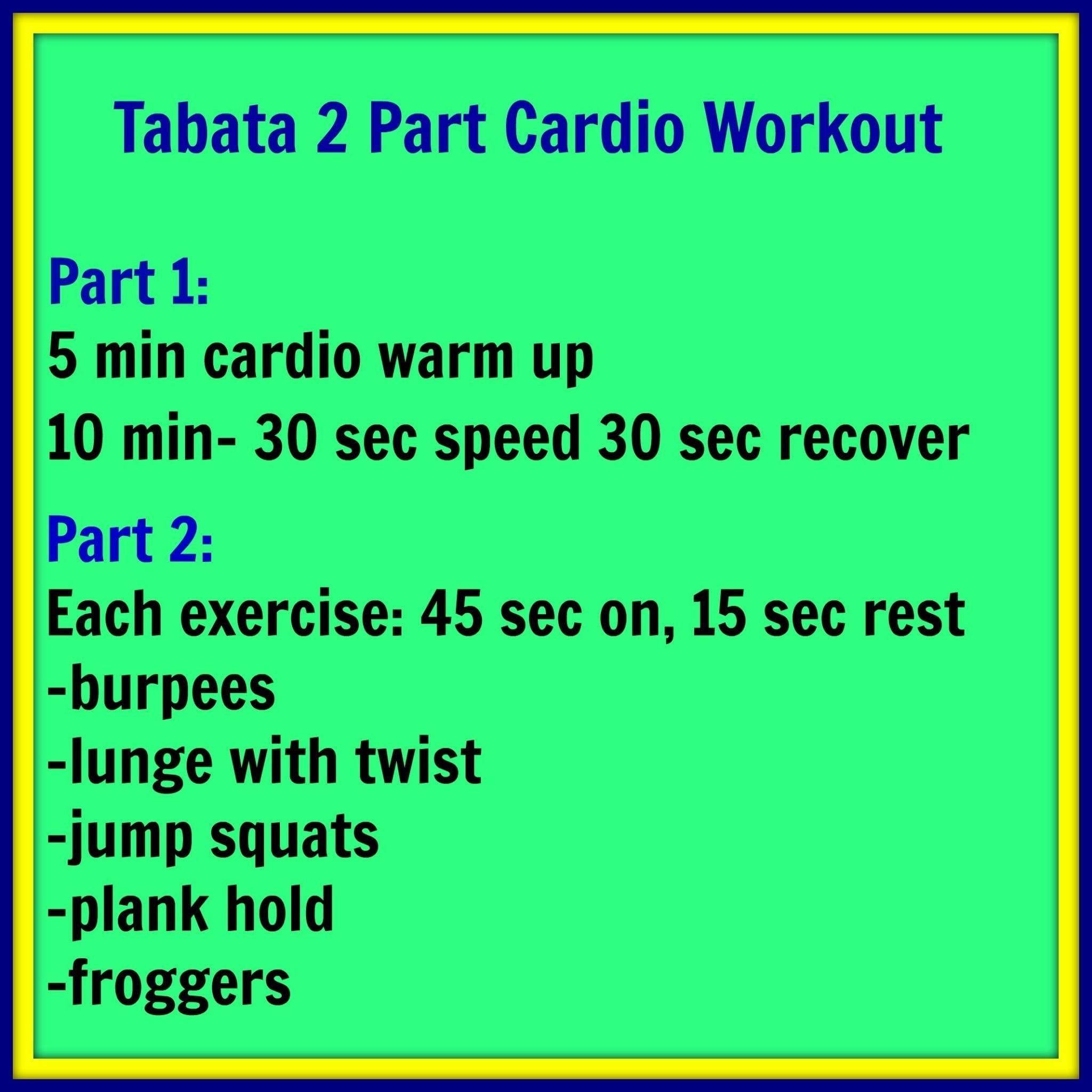 tabata 2 part cardio workout