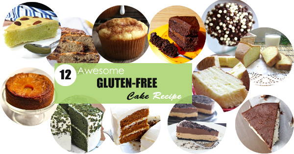 12 Awesome Gluten-Free Cake Recipes You've Got to Try