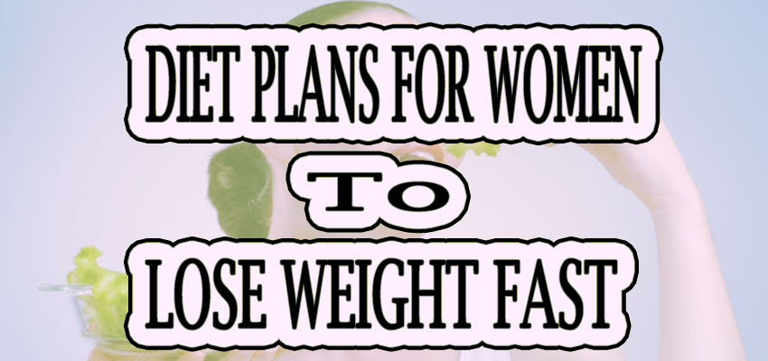 diet-plans-for-woman-to-lose-weight-fast