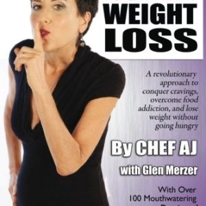 The Secrets to Ultimate Weight Loss: A revolutionary approach to conquer cravings, overcome food addiction, and lose weight without going hungry