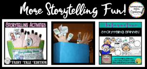 Tons of storytelling resources to create a storytelling center in your home or classroom!
